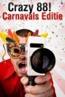 Crazy 88! Carnavals editie